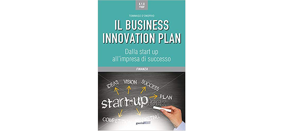 Business Innovation Plan – dalla Start Up all'impresa di successo